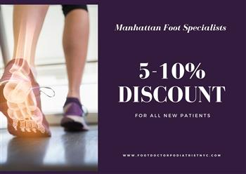 Discount from Manhattan Foot Specialists Upper East Side for all new patients | Manhattan Foot Specialists Upper East Side
